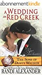 A Wedding in Red Creek: Rori and Jack...