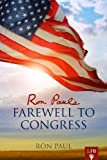 Ron Pauls Farewell Address to Congress (LFB)