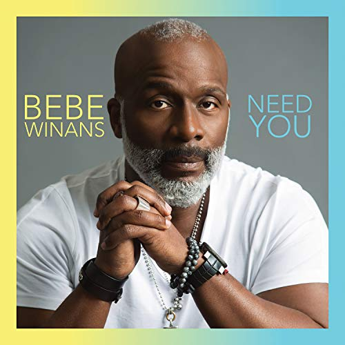 CD : BEBE WINANS - Need You