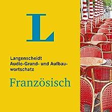 Grund- u. Aufbauwortschatz Französisch (Langenscheidt Audio) (       ungekürzt) von div. Gesprochen von: div.
