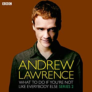 Andrew Lawrence: What To Do If You're Not Like Everbody Else Series 2 Radio/TV Program