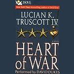 Heart of War | Lucian K. Truscott IV