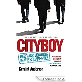 Cityboy Beer and Loathing in the Square Mile (English Edition)