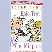 Esio Trot & The Minpins | [Roald Dahl]