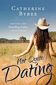 Not Quite Dating by Catherine Bybee ebook deal