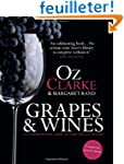 Grapes & Wines: A Comprehensive Guide...