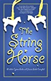 img - for The String Horse book / textbook / text book