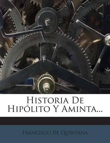 Historia De Hipólito Y Aminta...