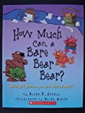 How Much Can a Bare Bear Bear? What Are Homonyms and Homophones? (0439935237) by Brian P. Cleary