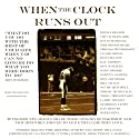 When the Clock Runs Out: 20 NFL Greats Share Their Stories of Hardship and Triumph Audiobook by Bill Lyon Narrated by Bill Lyon, Cynthia Zordich