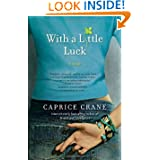 Little Luck Novel Caprice Crane