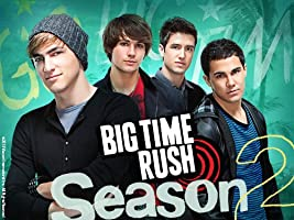 Big Time Rush - Season 2