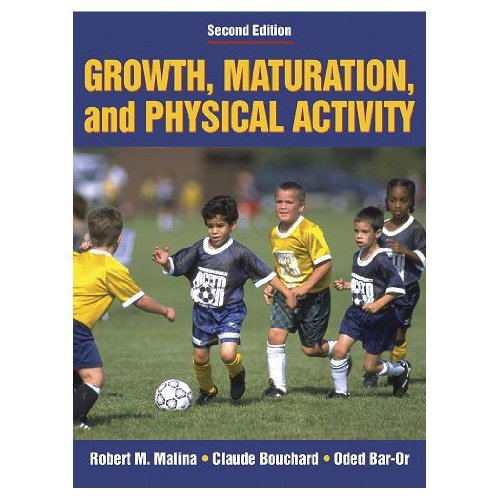 Growth, Maturation & Physical Activity - Second Edition (Hardcover Book)
