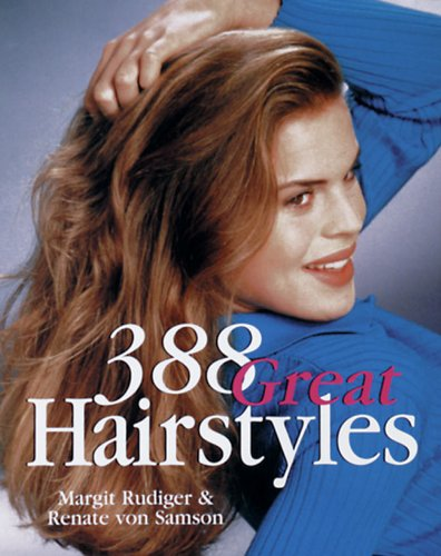 388 Great Hairstyles