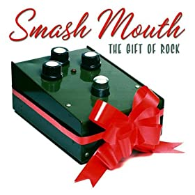 Smash Mouth - The Gift Of Rock