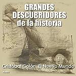 Cristobal Colón: El nuevo mundo [Christopher Columbus: The New World] |  Audiopodcast