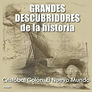 Cristobal Colón: El nuevo mundo [Christopher Columbus: The New World] Audiobook