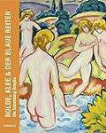 Nolde, Klee & Der Blaue Reiter: The B...