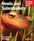 Newts and Salamanders (Barrons Complete Pet Owners Manuals)