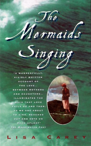The Mermaids Singing, LISA CAREY