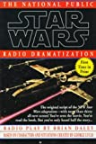 Star Wars: The National Public Radio Dramatization (0345391098) by George Lucas