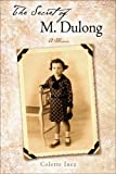 The Secret of M. Dulong: A Memoir (Wisconsin Studies in Autobiography)