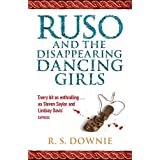 Ruso & the Disappearing Dancing Girls (Medicus Investigations 1) ~ Ruth Downie