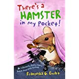 There's a Hamster in my Pocketby Franzeska G Ewart