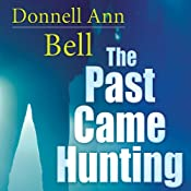 The Past Came Hunting | [Donnell Ann Bell]