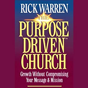 The Purpose-Driven Church Hörbuch