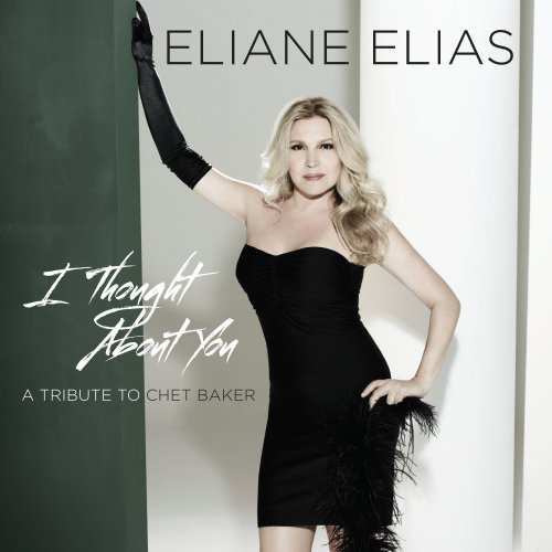 Eliane Elias-I Thought About You-A Tribute To Chet Baker-2014-SNOOK Download