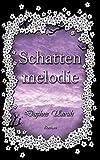 'Schattenmelodie: Zauber der Elemente 2' von Daphne Unruh