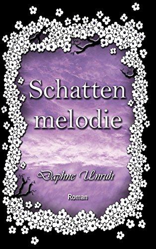 Buchseite und Rezensionen zu 'Schattenmelodie: Zauber der Elemente 2' von Daphne Unruh