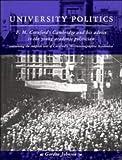 University Politics: F. M. Cornford's Cambridge and his Advice to the Young Academic Politician (0521469198) by Johnson, Gordon