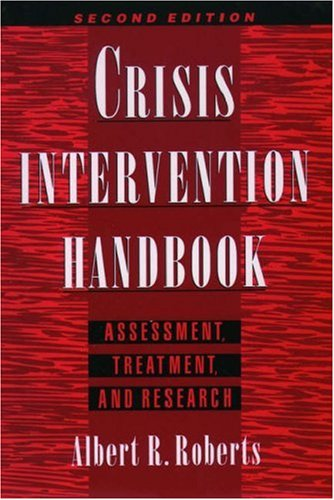 Crisis Intervention Handbook: Assessment, Treatment, and ResearchFrom Oxford University Press