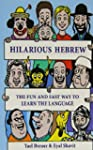 Hilarious Hebrew: The Fun and Fast Wa...
