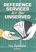 Reference Services for the Unserved