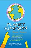 Planet Simpson: How a Cartoon Masterpiece Documented an Era and Defined a Generation (0091897564) by Turner, Chris