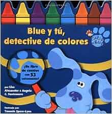 Blue y tú, detective de colores (Blue and the Color Detectives) (Blue