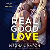 Real Good Love: Book Two of the Real Duet | Meghan March