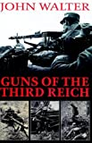 img - for Guns of the Third Reich book / textbook / text book