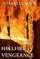 Hellfire Vengeance (The Travis Knight Series Book 2)