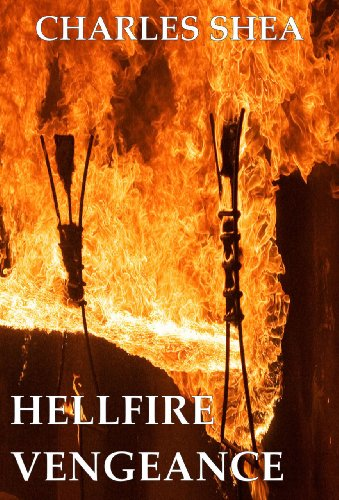 Book: Hellfire Vengeance (The Travis Knight Series #2) by Charles Shea
