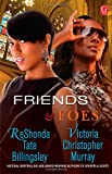 Reshonda Tate Billingsley Friends & Foes