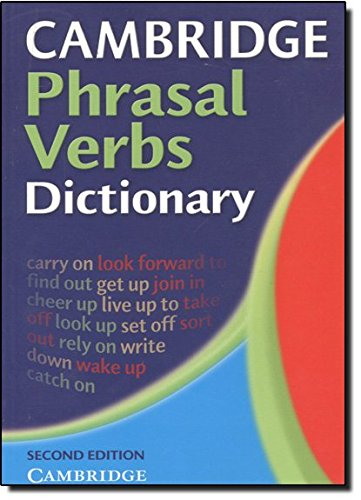 Cambridge Phrasal Verbs Dictionary 2nd Paperback
