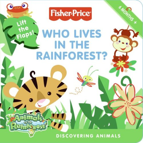 Fisher-Price: Who Lives In The Rainforest?: Discovering Animals front-282805