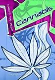 Cannabis (What's the Deal?) (What's the Deal?) (What's the Deal?) (0431107815) by Jane Bingham
