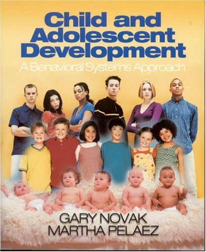 Child and Adolescent Development: A Behavioral Systems...