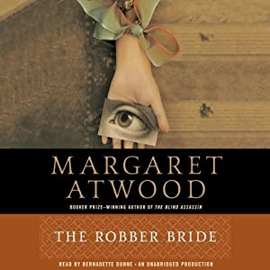 The Robber Bride | [Margaret Atwood]