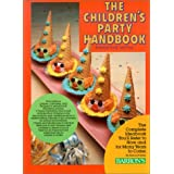 The Children's Party Handbook: Fantasy, Food, and Funby Alison Boteler